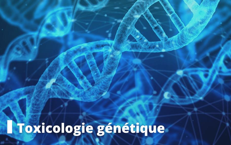 toxicologie génétique formation pasteur lille
